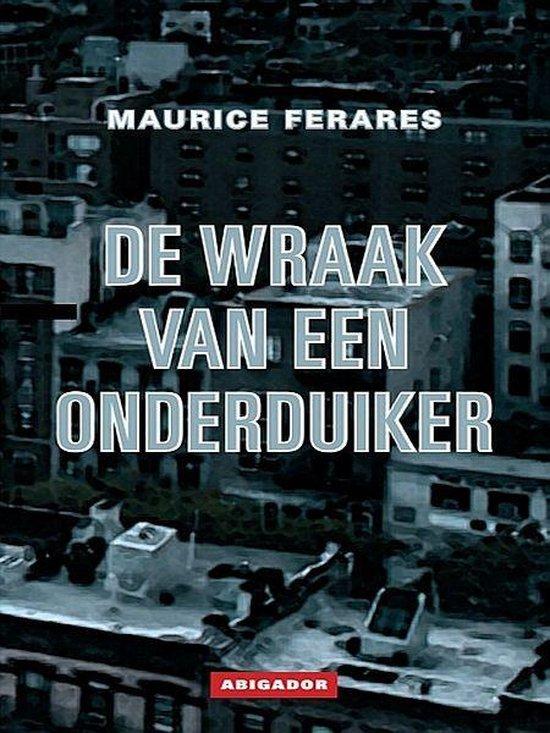 De wraak van een onderduiker - Maurice Ferares |