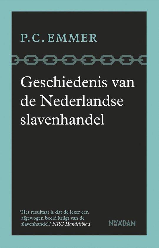 Boek cover Geschiedenis van de Nederlandse slavenhandel van Piet Emmer (Onbekend)