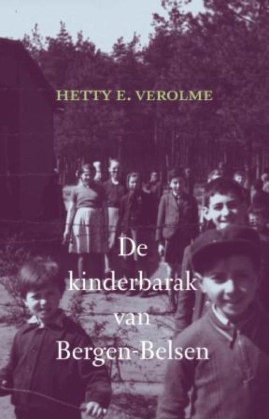 De kinderbarak van Bergen- Belsen - Hetty Verolme |