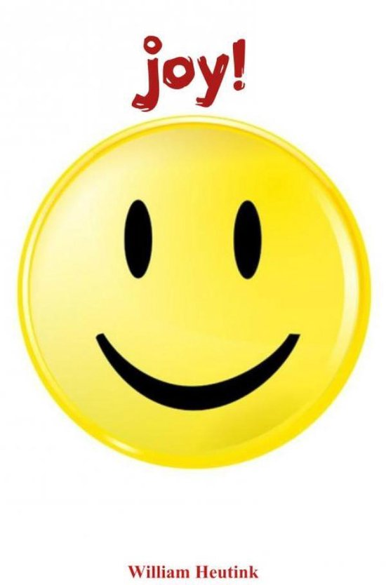 joy! - William Heutink |
