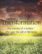 From Transplant to Transformation