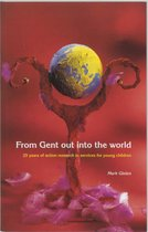 From Gent Out Into The World