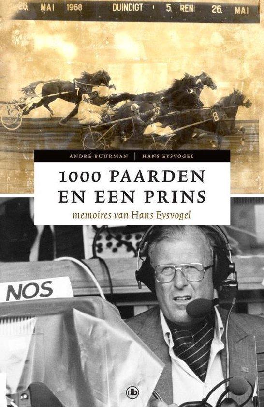 Cover van het boek '1000 paarden en een prins' van H. Eysvogel en A. Buurman