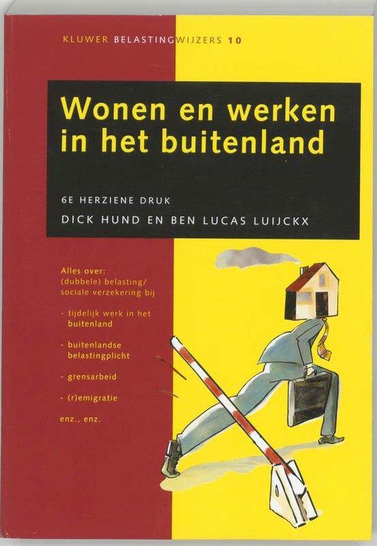 Wonen En Werken In Het Buitenland - D. Hund | Fthsonline.com