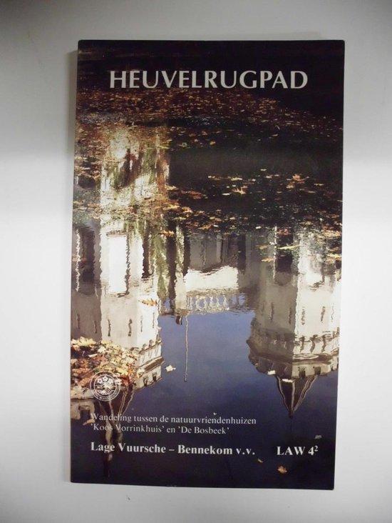Heuvelrugpad - Lage Vuursche - Bennekom v.v. (LAW 4-2) - Wim van der Ende pdf epub