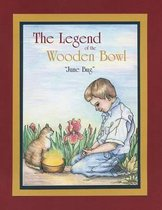 The Legend of the Wooden Bowl