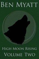 High Moon Rising