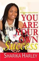 You Are Your Own Success