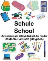 Deutsch-Fl misch (Belgisch) Schule/School Zweisprachiges Bildw rterbuch F r Kinder