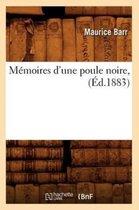 Memoires d'Une Poule Noire,