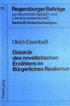 Didaktik Des Novellistischen Erzaehlens Im Buergerlichen Realismus