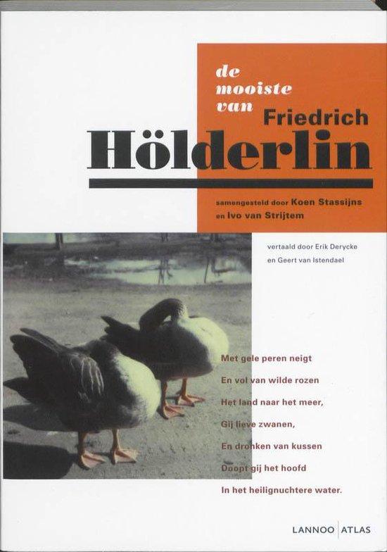 De mooiste van Friedrich Holderlin - Friedrich Holderlin  