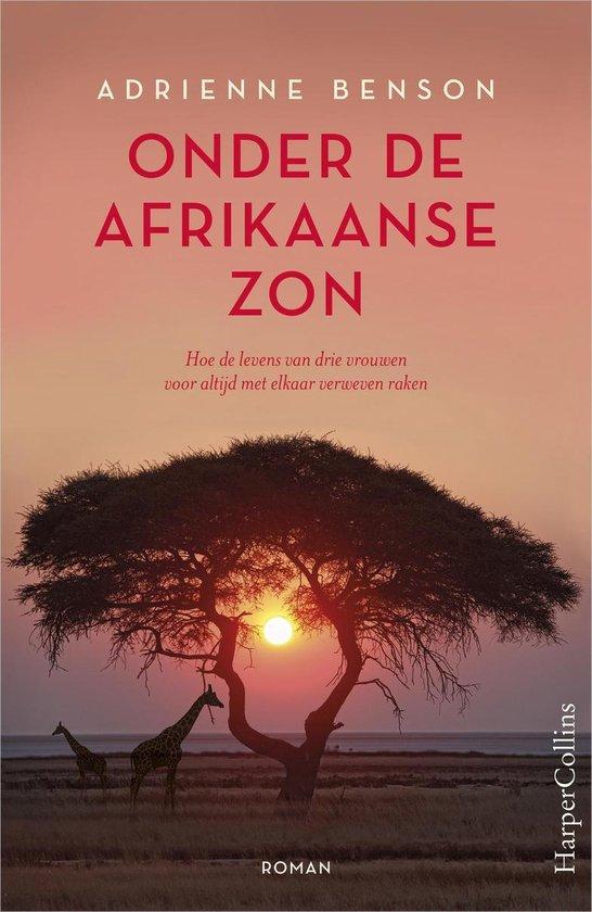 Onder de Afrikaanse zon - Adrienne Benson pdf epub