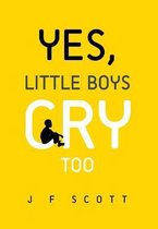 Yes, Little Boys Cry Too