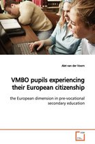 Vmbo Pupils Experiencing Their European Citizenship