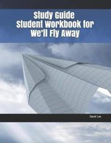 Study Guide Student Workbook for We