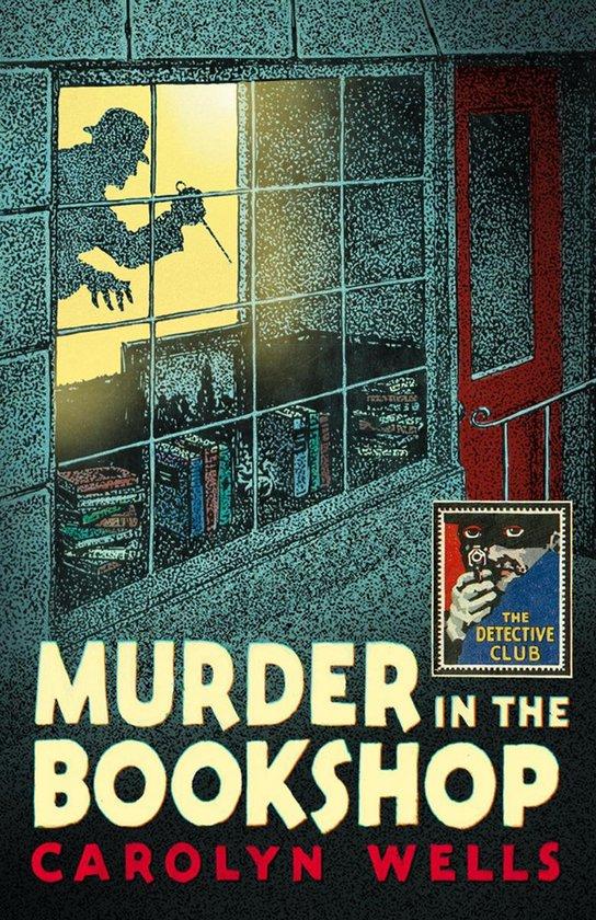 Omslag van Murder in the Bookshop (Detective Club Crime Classics)