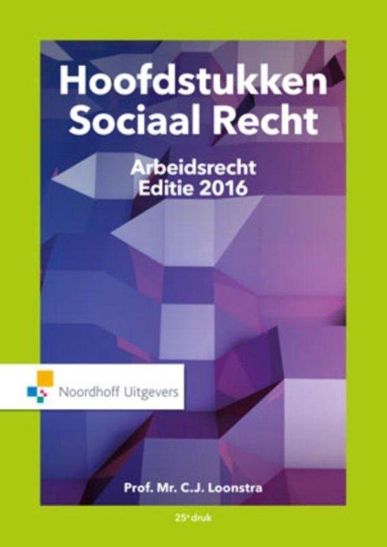 Boek cover Hoofdstukken Sociaal Recht 2016 van Prof.Mr.C.J. Loonstra (Paperback)