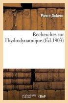 Recherches Sur l'Hydrodynamique
