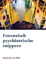 Forensisch psychiatrische snippers