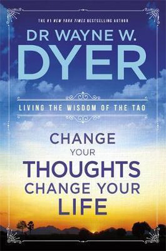 Boek cover Change Your Thoughts, Change Your Life van Dr. Wayne W. Dyer (Paperback)