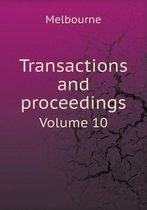 Transactions and Proceedings Volume 10