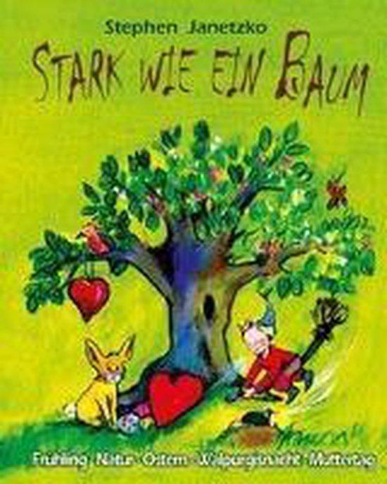 Stark Wie Ein Baum - Fr hling, Natur, Ostern, Walpurgisnacht, Muttertag
