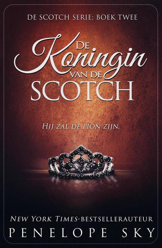 Scotch 2 - De Koningin van de Scotch - Penelope Sky |