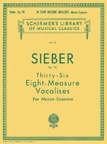 36 Eight-Measure Vocalises, Op. 93