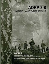 Army Doctrine Reference Publication Adrp 3-0 Unified Land Operations May 2012