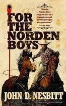 For the Norden Boys