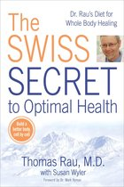Swiss Diet for Optimal Health