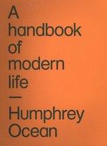 Handbook Of Modern Life, A