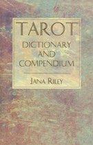 Tarot Dictionary and Compendium