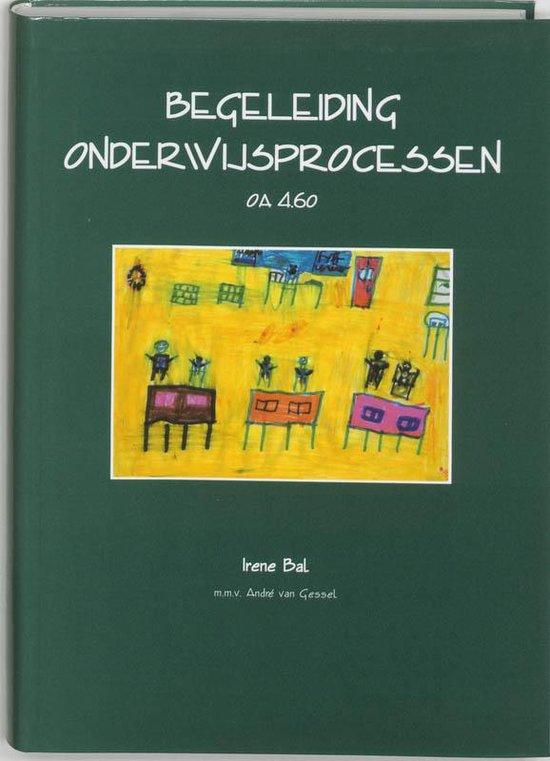 Begeleiding onderwijsprocessen - OA 4.60 - Irene Bal |