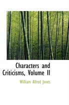Characters and Criticisms, Volume II