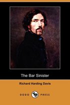 The Bar Sinister (Dodo Press)