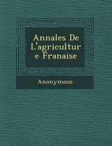 Annales de L'Agriculture Fran Aise