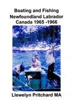 Boating and Fishing Newfoundland Labrador Canada 1965: 66