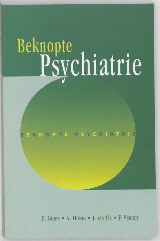 Beknopte psychiatrie - E. Griez  