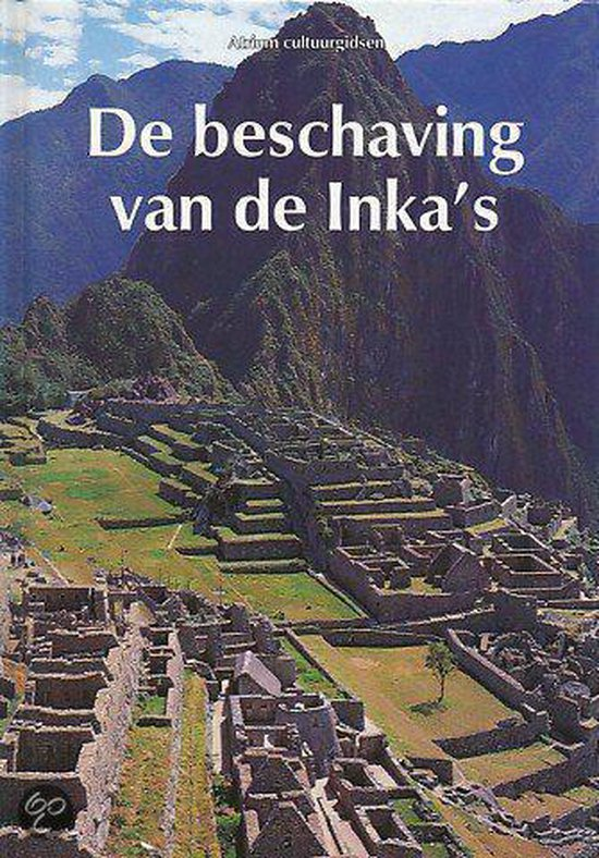 Atrium cultuurgids beschaving van inka s - Ricciu  