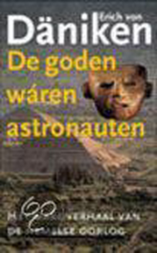 De Goden Waren Astronauten - Erickson | Fthsonline.com