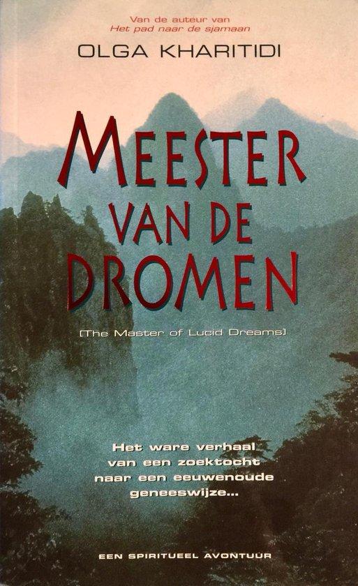 Meester Van De Dromen - Olga Kharitidi |