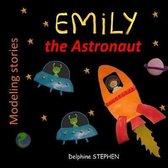 Emily the Astronaut