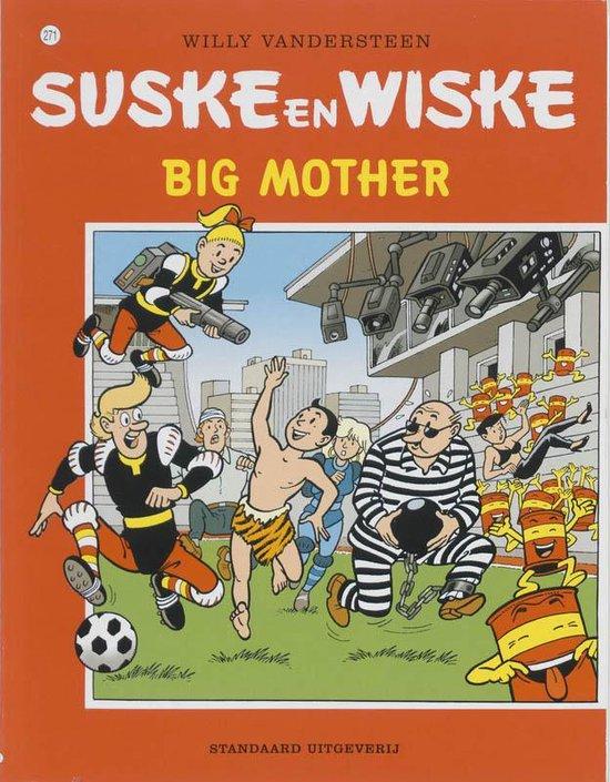 Suske en Wiske 271 - Big mother - Willy Vandersteen   Fthsonline.com