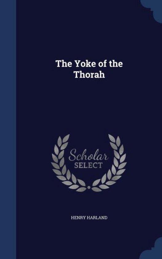 The Yoke of the Thorah