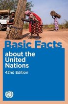 Basic Facts about the United Nations, 42nd Edition