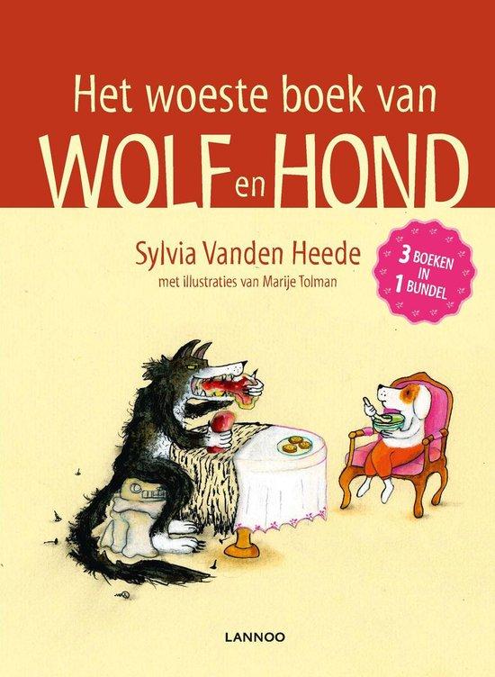 Het woeste boek van wolf en hond - Sylvia Vanden Heede | Fthsonline.com