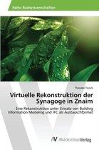 Virtuelle Rekonstruktion Der Synagoge in Znaim