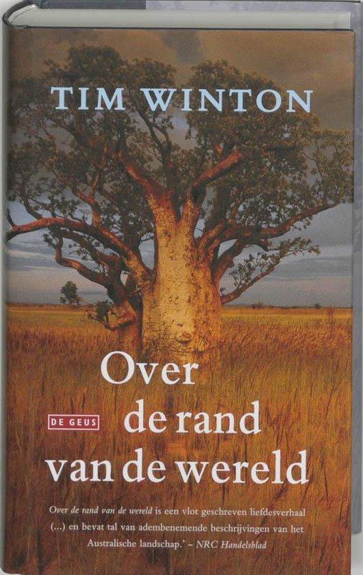 Over De Rand Van De Wereld - Tim Winton |